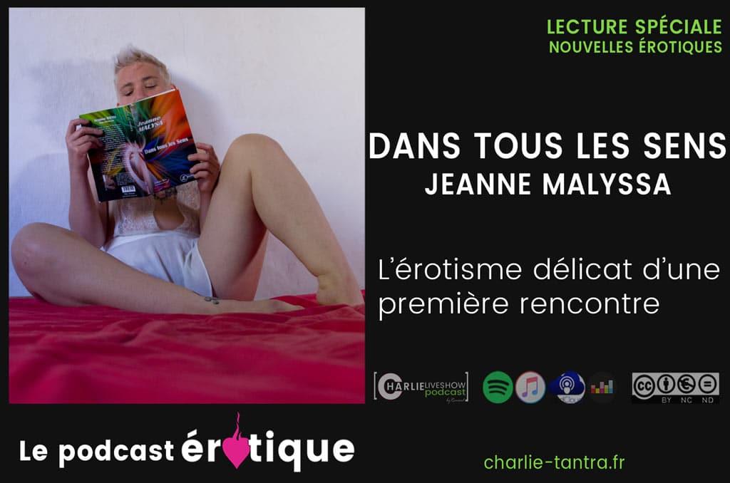 podcast-erotique_dans-tous-les-sens_Jeanne-Malysa