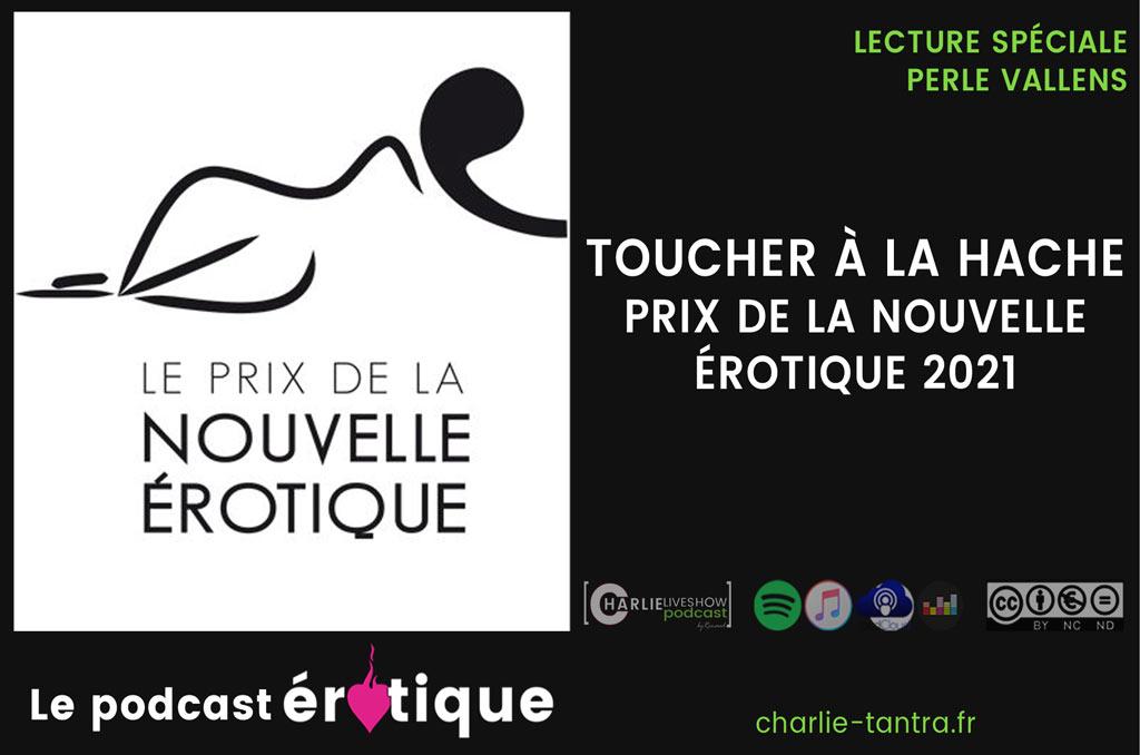 You are currently viewing Perle Vallens : Toucher à la hache. Le PNE 2021 en podcast