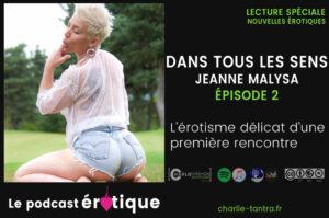 """Read more about the article 2 extraits de """"Dans tous les sens"""" de Jeanne Malysa. Podcast"""