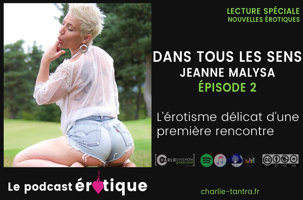 """You are currently viewing 2 extraits de """"Dans tous les sens"""" de Jeanne Malysa. Podcast"""